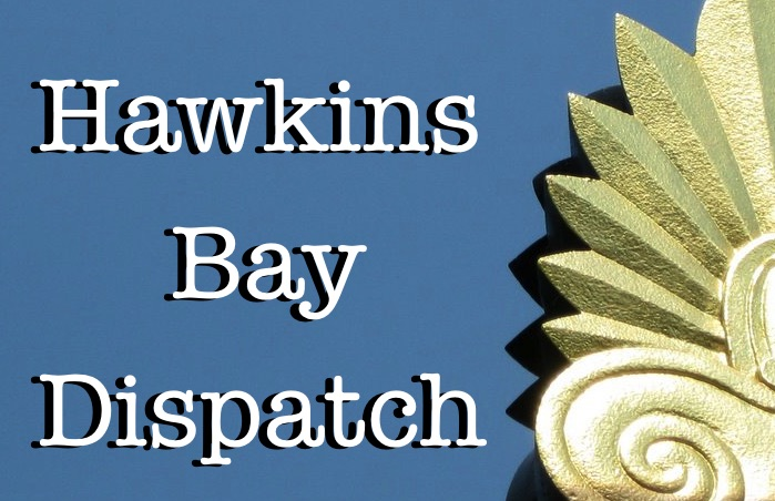 Hawkins Bay Dispatch